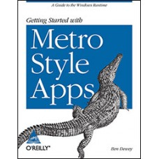 Getting Started with Metro Style Apps